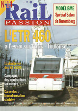 RAIL PASSION N°14 ETR 460 ESSAI PARIS-TOULOUSE / BB 25200 / LOCOTRACTEURS