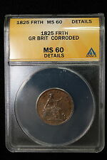 1825 Great Britain. Farthing.  ANACS Graded MS-60 (Det).