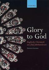 Glory to God Englische Chormusik aus fünf Jahrhunderten 9780193436251