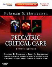 Pediatric Critical Care: Expert Consult Premium Edition - Enhanced Online Featur