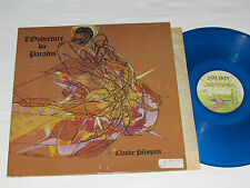CLAUDE PELOQUIN L'Ouverture du Paradis LP 1979 London BLUE VINYL Péloquin