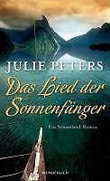 Das Lied der Sonnenfänger von Julie Peters