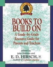 Books to Build On: A Grade-by-Grade Resource Guide for Parents and Teachers (Cor