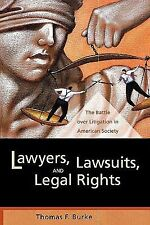 California Series in Law, Politics, and Society: Lawyers, Lawsuits, and Legal...