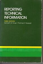 Reporting Technical Information by Kenneth W. Houp & Thomas E. Pearsall - 1977