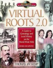 Virtual Roots 2.0: A Guide to Genealogy and Local History an the World Wide Web