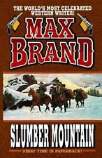 Slumber Mountain by Brand, Max