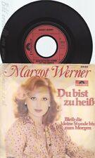 """7"""" MARGOT WERNER -- DU BIST ZU HEISS"""