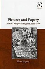 Pictures and Popery: Art and Religion in England, 1660-1760