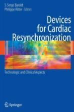 Devices for Cardiac Resynchronization : Technologic and Clinical Aspects...