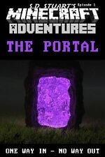 The Portal: A Minecraft Adventure (Minecraft Adventures) (Volume 2)