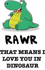 Rawr qui signifie que je vous aime dans la Fenêtre Porte Mur dinosaure Autocollant Véhicule