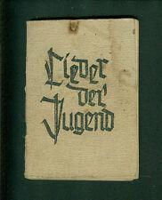 Lieder der Jugend Textausgabe Junges Bekenntnis Wilde Gesellen schöne Welt 1950