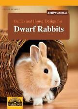 Games and House Design for Dwarf Rabbits by Esther Schmidt (2013, Paperback)