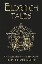 Eldritch Tales: A Miscellany of the Macabre, Lovecraft, H. P., New Books