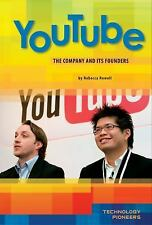 Youtube: The Company and Its Founders (Technology Pioneers)