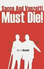 Sacco And Vanzetti Must Die!, Binelli, Agent Sterling Lord Literistic Mark, Good