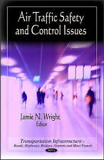 Air Traffic Safety & Control Issues, Jamie N. Wright