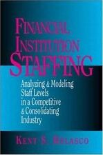 Financial Institution Staffing: Analyzing & Modeling Staff Levels in a-ExLibrary