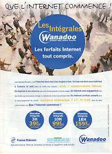 Publicité 2000  WANADOO les intégrales Forfait Internet