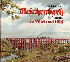 Der Landkreis Reichenbach im Vogtland in Wort und Bild/1.Auflage/1992 Heimatbuch