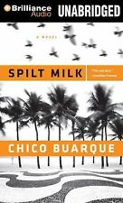 Spilt Milk by Chico Buarque (2013, CD, Unabridged)