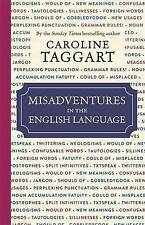 Misadventures in the English Language, Caroline Taggart