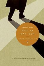 Day In Day Out: A Novel Mora, Terezia Paperback
