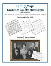 Family Maps of Lawrence County, Mississippi, Deluxe Edition : With...
