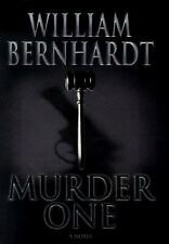 Murder One by William Bernhardt (2001, Hardcover) First Edition - w Dust Jacket