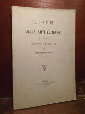 Tosi Giuseppe : Dei Culti e delle Arti Egiziane in Roma - 1883  Cenni Storici