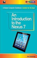 Gatenby, Jim An Introduction to the Nexus 7 Very Good Book