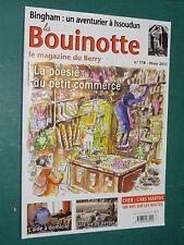 La Bouinotte Magazine du BERRY n° 118 Bingham à ISSOUDUN Beaulieu à CHÂTEAUROUX