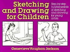 Sketching and Drawing for Children by G. Vaughan-Jackson and Genevieve...