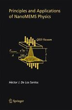 Principles and Applications of NanoMEMS Physics 15 by Hector J. De Los Santos...