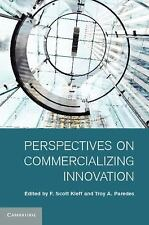 Perspectives on Commercializing Innovation (2011, Hardcover)