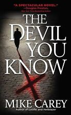 The Devil You Know by Mike Carey (2008, Paperback)