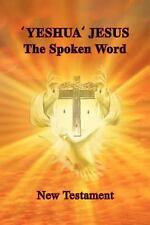 'Yeshua' Jesus - the Spoken Word by Aletta Szalay (Paperback)
