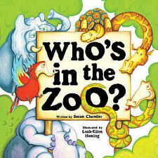 Who's in the Zoo?, Susan Chandler, New Book