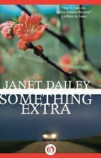 Something Extra by Janet Dailey (2014, Paperback)