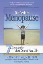 The Perfect Menopause - 7 Steps to the Best Time of Your Life by Henry M....