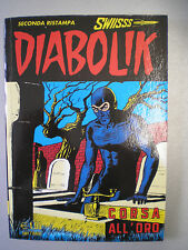 "DIABOLIK R SECONDA RISTAMPA SERIE SWISS n. 163 ""Corsa all'oro"" dic 2007"