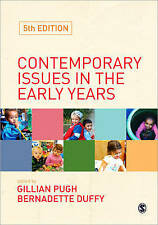 Contemporary Issues in the Early Years by SAGE Publications Ltd (Paperback, 2009
