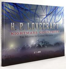 H. P. Lovecraft: Nightmare Countries by S. T. Joshi 1st