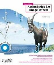 "Foundation ActionScript 3.0 Image Effects (Foundations), YardFace, Gerald, ""AS N"