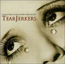 Tear Jerkers: Classical Music to move the Mind, Body and Soul CD