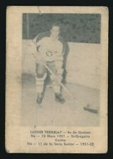 1951-52 Laval Dairy (QSHL) #11 LUDGER TREMBLAY (Quebec) -Top Scorer