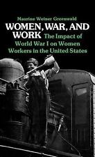 Contributions in Women&aposs Studies: Women, War, and Work : The Impact of...