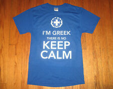 """I'M GREEK There is no KEEP CALM"" Men's Small Blue Shirt, Fun Greco-American NEW"