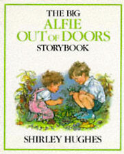 The Big Alfie Out of Doors Storybook, Shirley Hughes